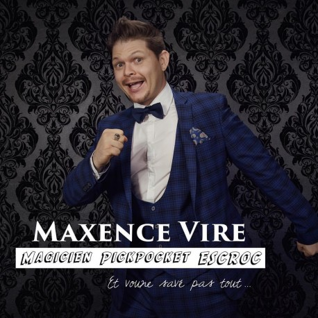 Maxence Vire - Magicien & Pickpocket