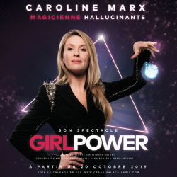 "Caroline Marx ""Girl Power"" - Spectacle de magie"